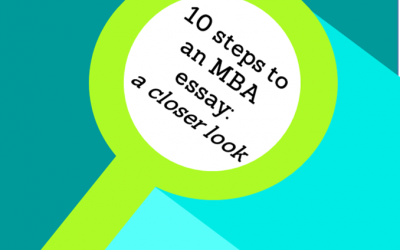 10 Steps for Writing Your MBA Application Essays
